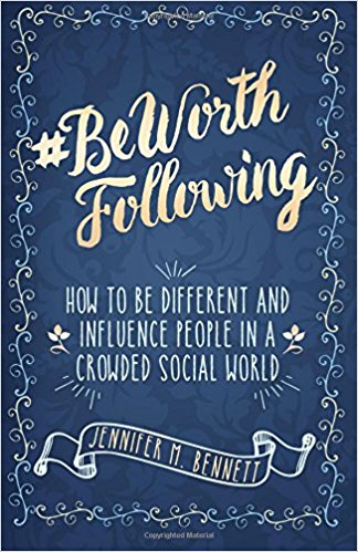#BeWorthFollowing | How to Be Different and Influence People in a Crowded Social Workd | by Dr. Jen Bennett