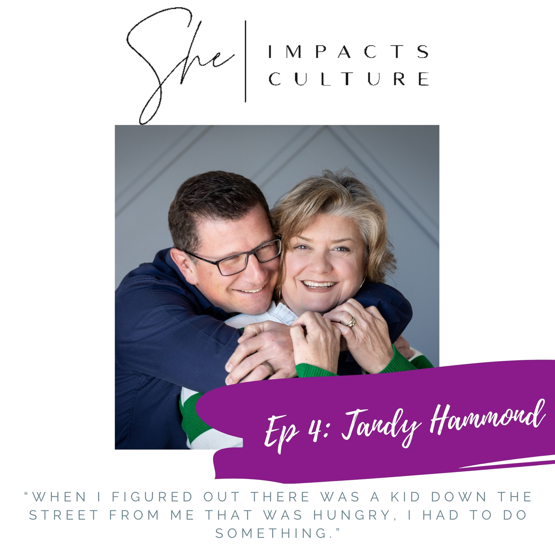 She Impacts Culture Podcast Episode #4: Tandy Hammond, Serving Your Community Well